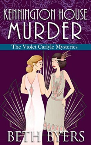 Kennington House Murder: A Violet Carlyle Cozy Historical Mystery (The Violet Carlyle Mysteries Book 2)