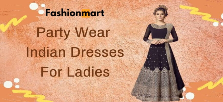Party Wear Dress For Ladies | The New Wave of Wedding